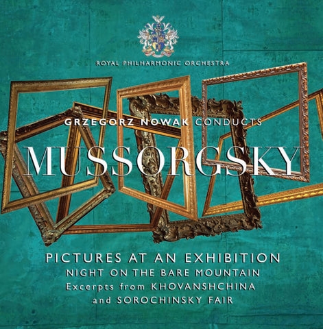 Grzegorz Nowak Conducts Mussorgsky [Album download]