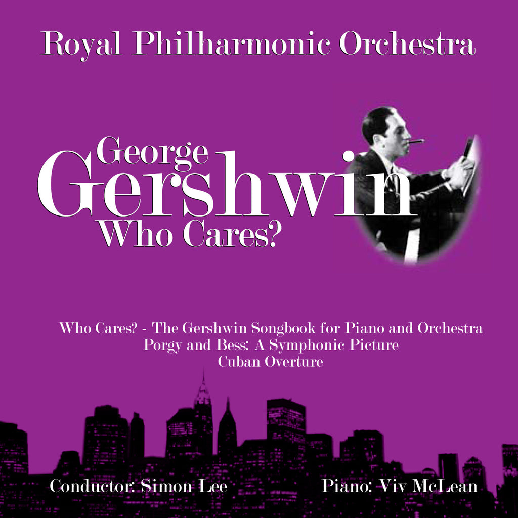 George Gershwin: Who Cares? [Album download]