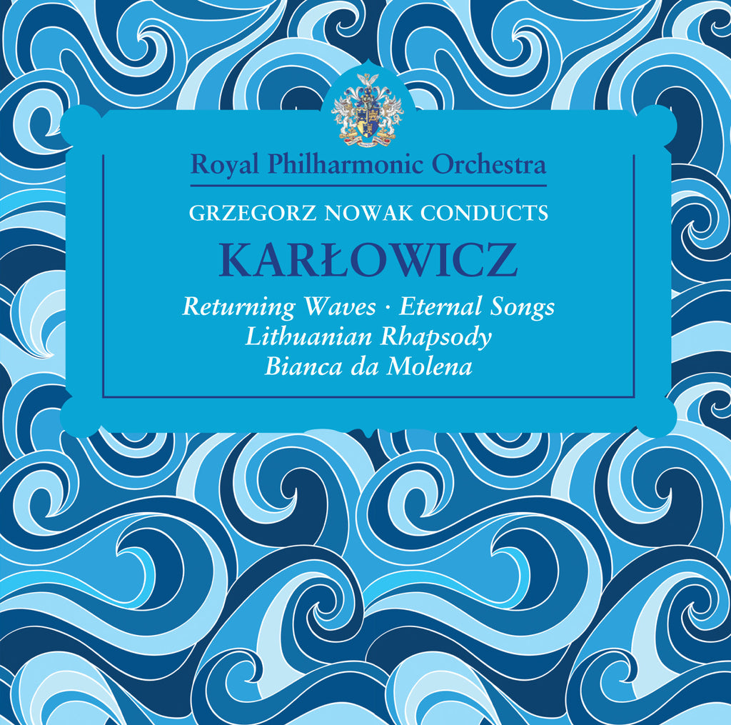 Grzegorz Nowak Conducts Karlowicz [Album download]