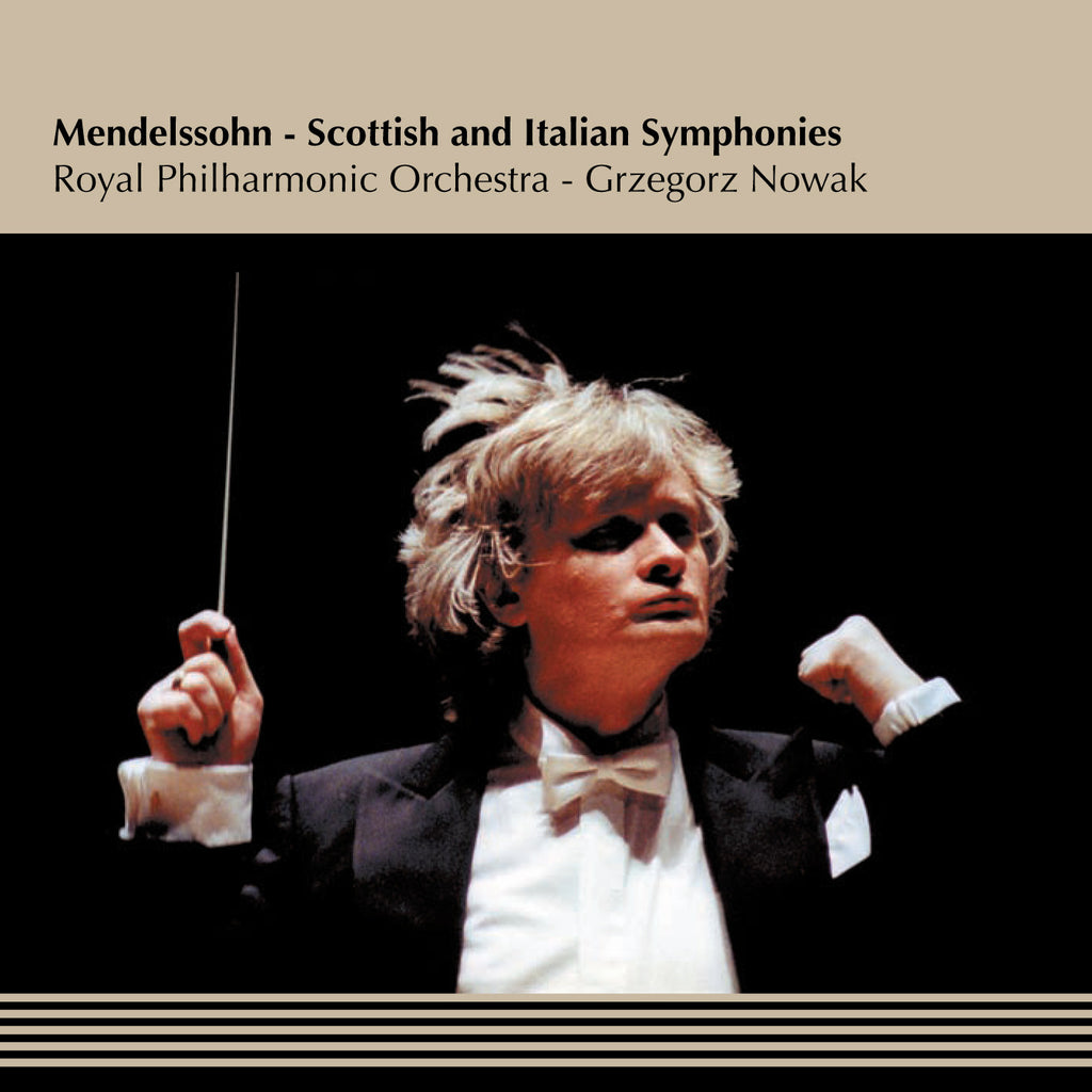 Mendelssohn – Scottish and Italian Symphonies
