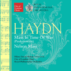 Haydn: Mass In Time Of War (Paukenmesse) and Nelson Mass