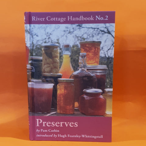 River Cottage Handbook No. 2 PRESERVES