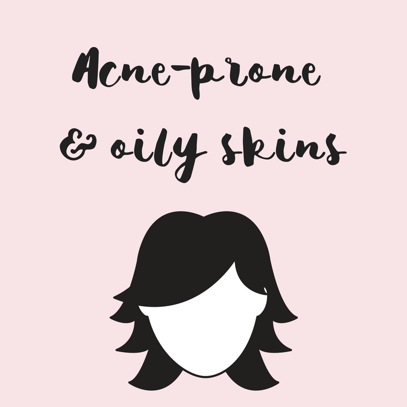 Acne-Prone & Oily Skins