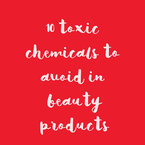 10 toxic chemicals to avoid in personal care products