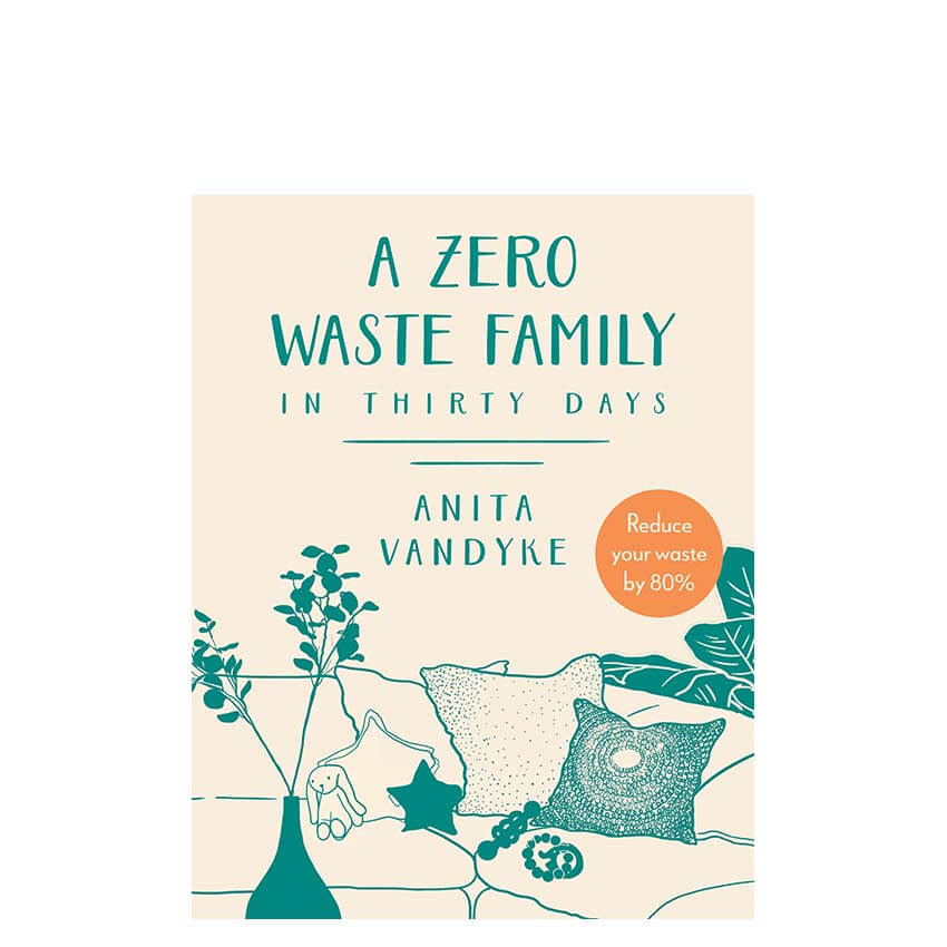 A Zero Waste Family in Thirty Days
