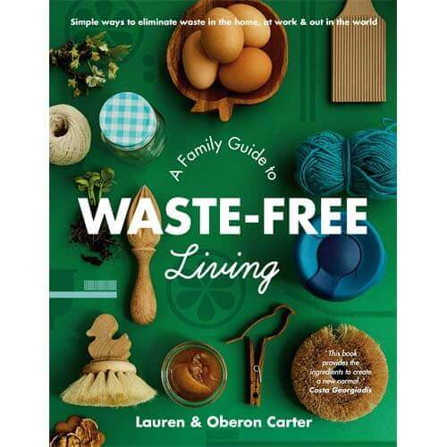 A Family Guide to Waste-Free Living - Natural Supply Co