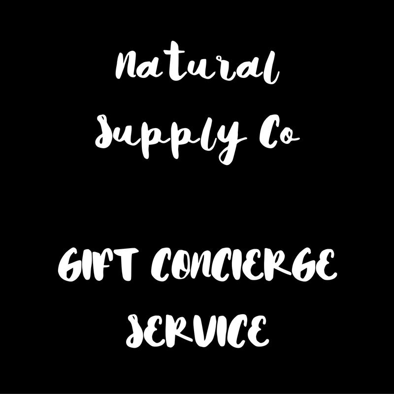 Natural Supply Co Gift Concierge Service - Natural Supply Co