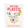Quitting Plastic Book: Easy and practical ways to cut down the plastic in your life - Natural Supply Co