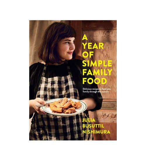 A Year of Simple Family Food cook book