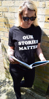 Our Stories Matter T-shirt