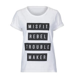 Misfit Rebel Trouble Maker