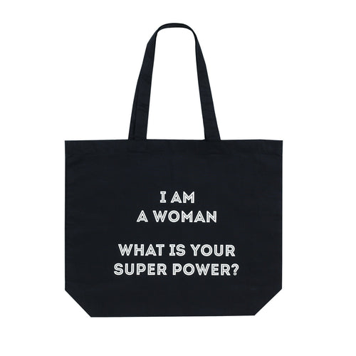 I AM A WOMAN WHAT IS YOUR SUPER POWER? Tote Bag