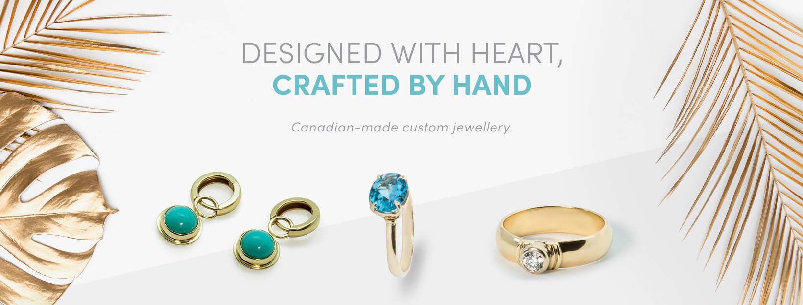 Designed With Heart, Crafted By Hand