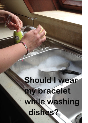 Should I wear my medical alert bracelet while washing dishes