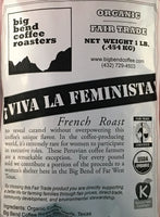 Big Bend Coffee Roasters Viva La Feminista Coffee Organic Whole Bean 1 lb