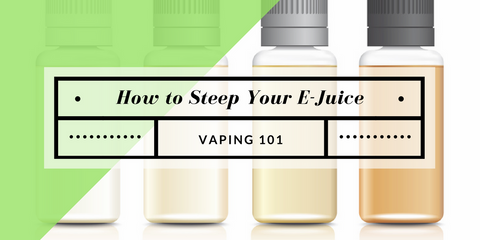 steeping e-juice