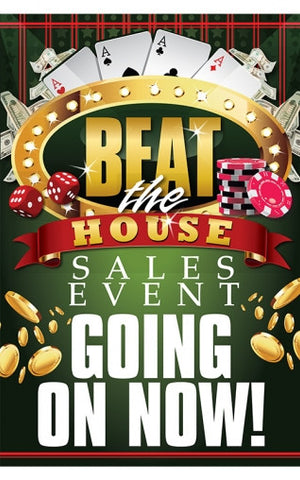 Beat the House Sales Event