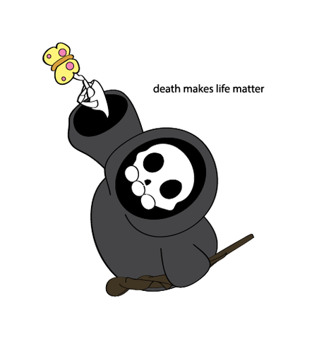 Death Makes Life