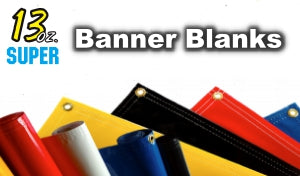 13oz Banner Blanks (Hem w/ Grommets) - any size