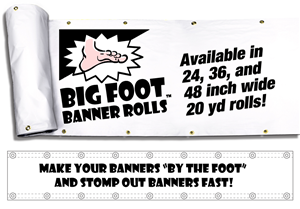 Big Foot Banner Rolls - Hemmed/Grommeted