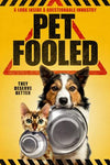 Pet Fooled: The truth behind commercial pet food.