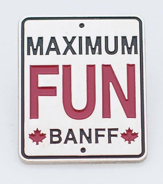 Maximum Fun Banff Lapel Pin