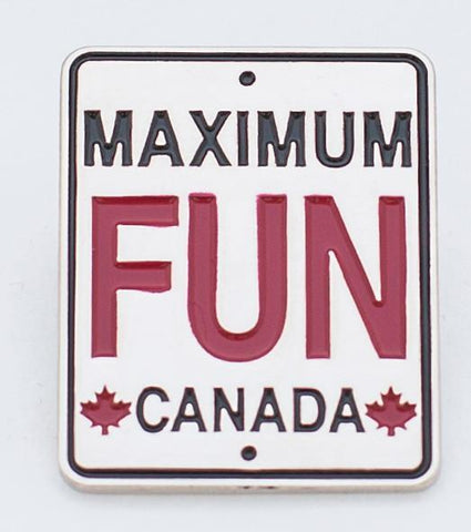 Maximum Fun Canada Lapel Pin