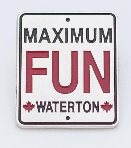 Maximum Fun Waterton Lapel Pin
