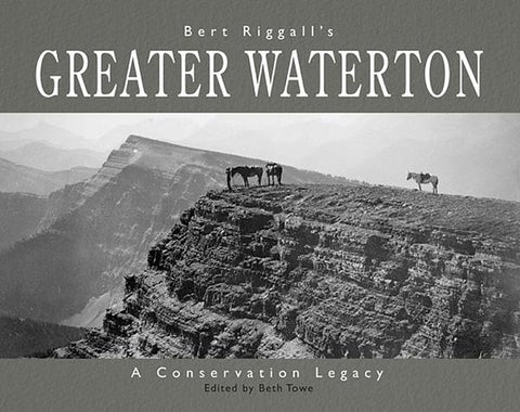 Bert Riggall's Greater Waterton Book