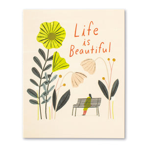 Life if Beautiful Birthday Card