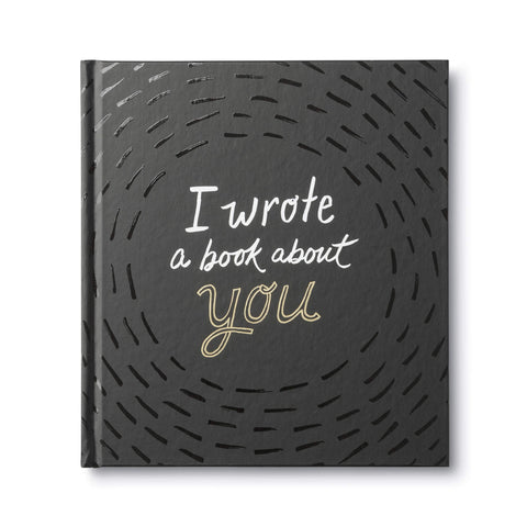 I Wrote a Book About You Book