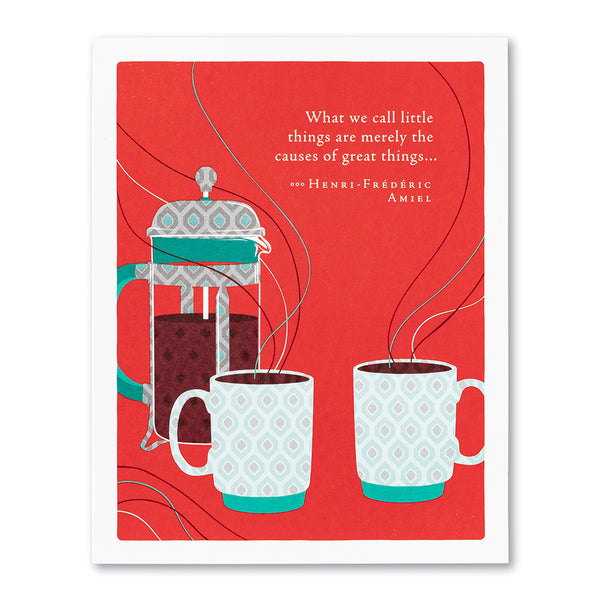 What We Call Little Things Greeting Card