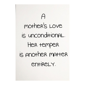 A Mother's Love Is Unconditional Card