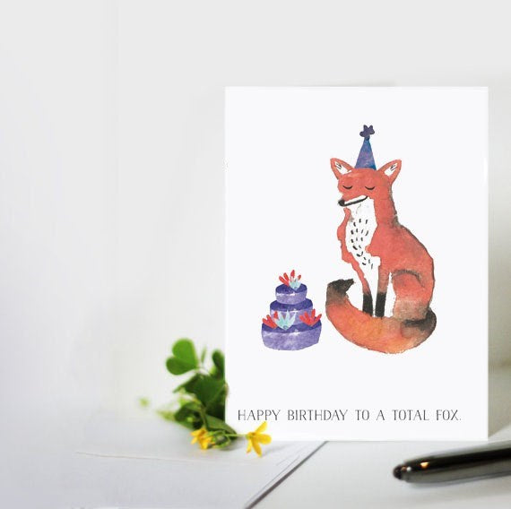 Happy Birthday To A Total Fox Greeting Card