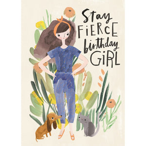 Stay Fierce Birthday Girl Greeting Card