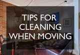 Tips For Cleaning When Moving In Ottawa
