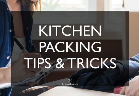 Kitchen packing in Ottawa? Tips and Tricks when moving