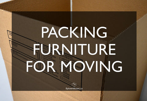 Packing Furniture For Moving In Ottawa Boxes