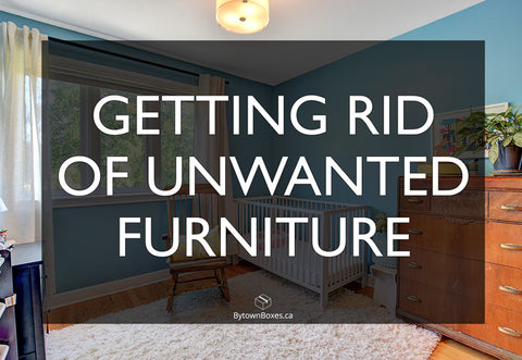 How to get rid of unwanted furniture in Ottawa - Moving Boxes and Supplies for Ottawa