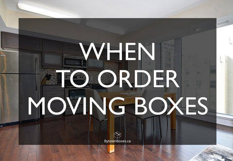 When is the best time to order moving boxes in Ottawa