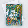 Greeting Card Wild About You