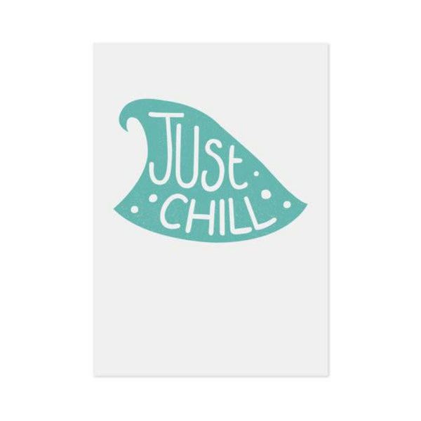 Print - Just Chill - Oxley and Moss