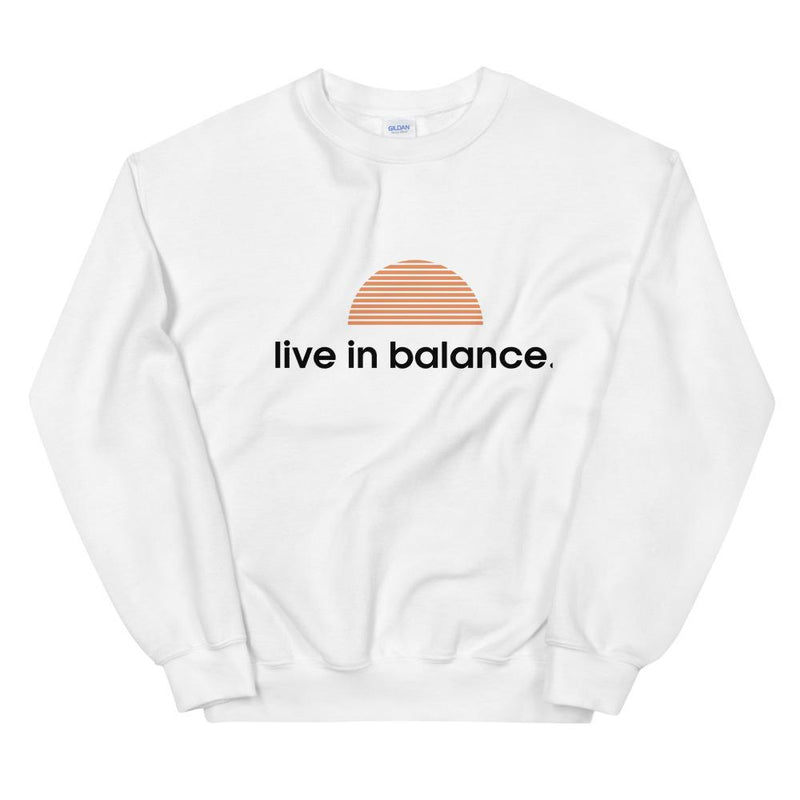 Live In Balance Sweatshirt - TOPS THIS IS A LOVE SONG