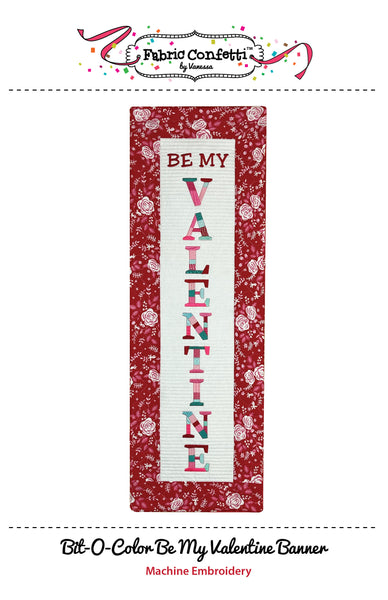 Bit-O-Color Be My Valentine Quilted Banner