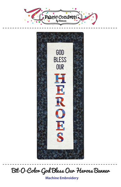 Bit-O-Color God Bless Our Heroes Quilted Banner
