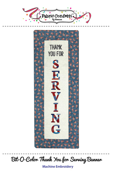 Bit-O-Color Thank You for Serving Quilted Banner