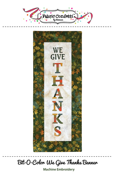 Bit-O-Color We Give Thanks Quilted Banner
