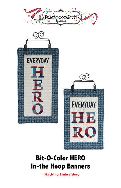 Bit-O-Color HERO In-the-Hoop Banners: Digital Download ONLY!