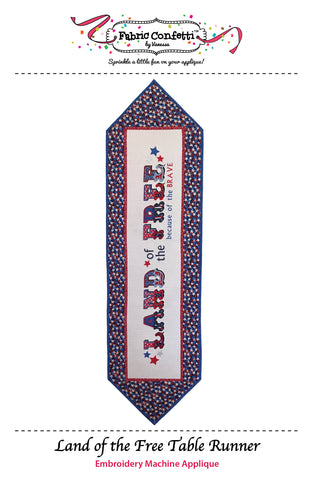 Land of the Free Table Runner for Machine Embroidery