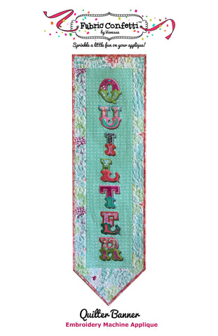 Quilter Banner for Machine Embroidery